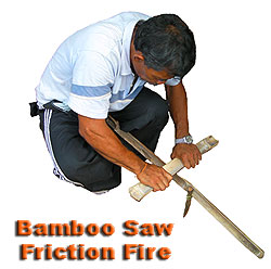 Bamboo saw friction fire.